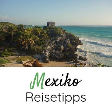 Mexiko Reisetipps Grafik